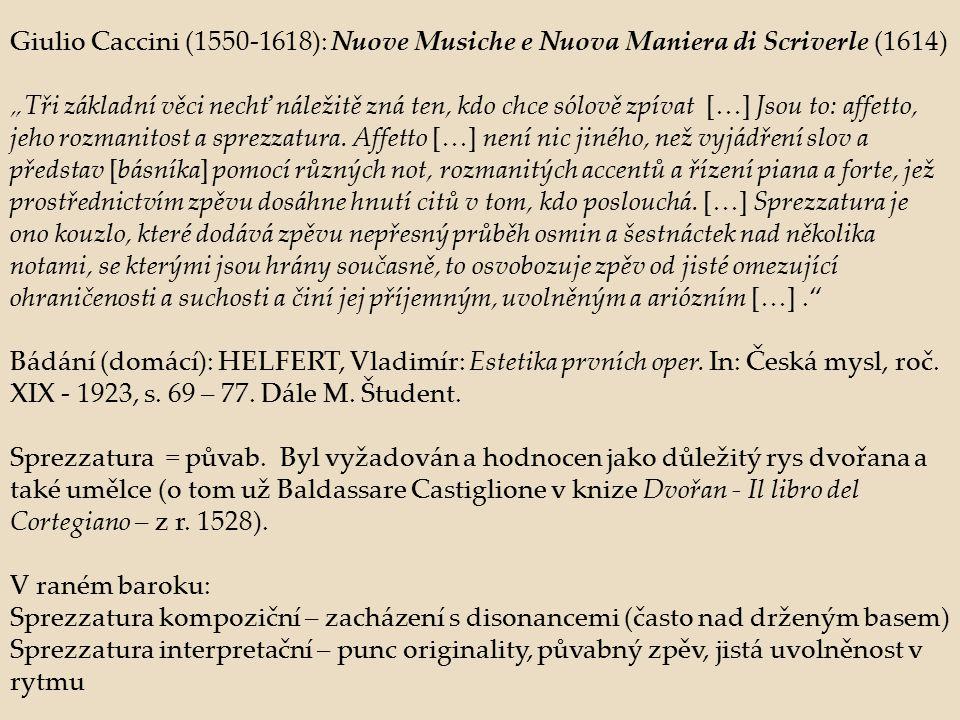 G.Caccini: předmluva k Euridice (1600), S.