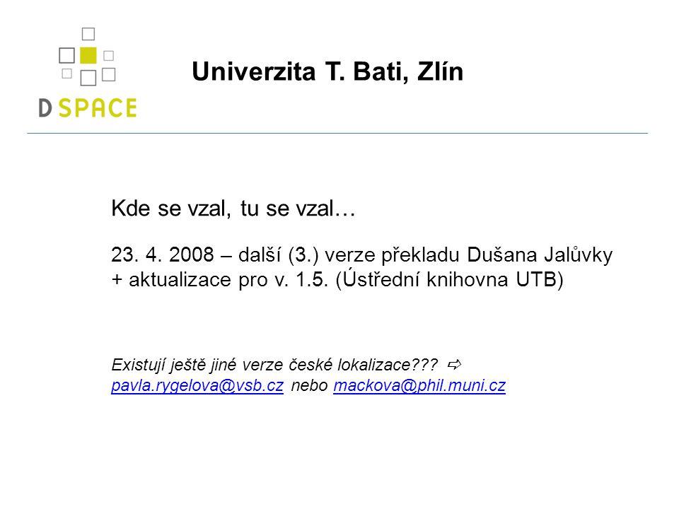 Univerzita T. Bati, Zlín Kde se vzal, tu se vzal… 23.