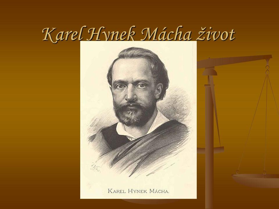 Karel Hynek Mácha život