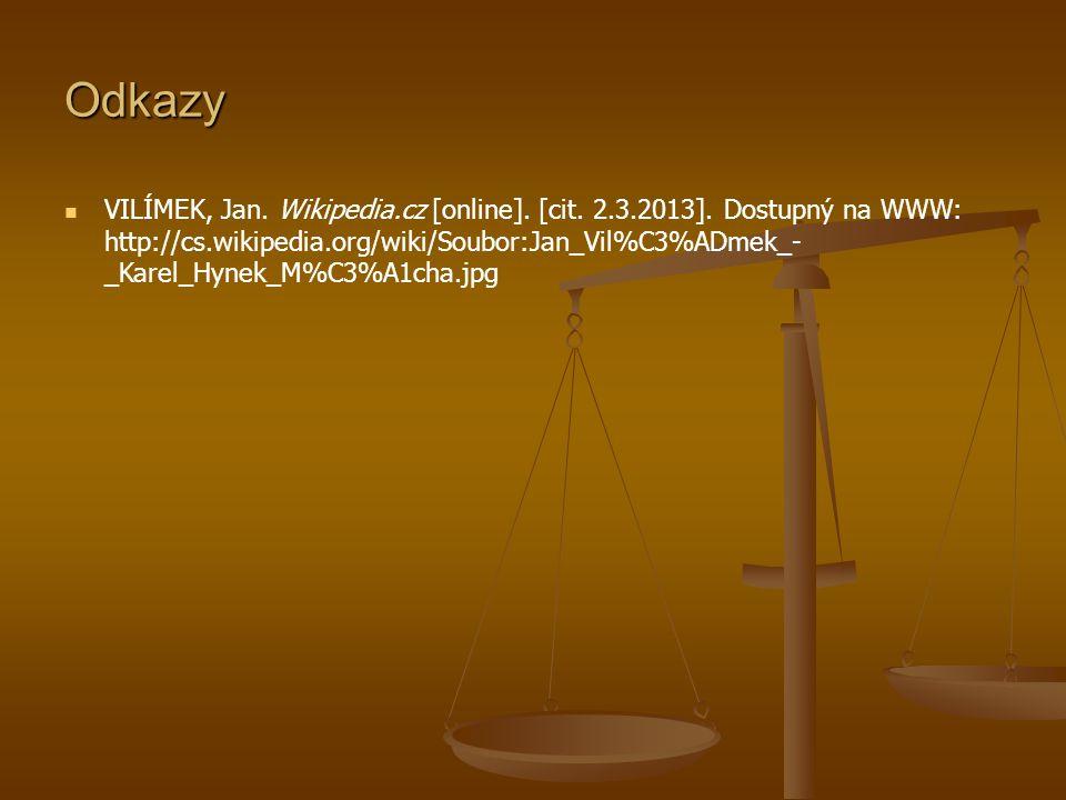 Odkazy VILÍMEK, Jan.Wikipedia.cz [online]. [cit. 2.3.2013].