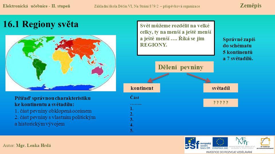 16.2 Makroregiony světa Elektronická učebnice - II.