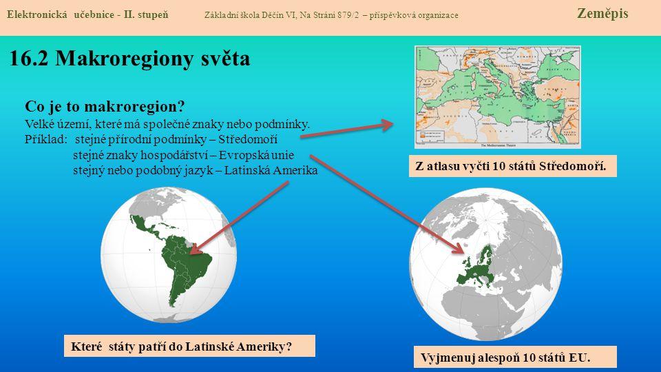 16.3 Regiony Ameriky a Afriky Elektronická učebnice - II.