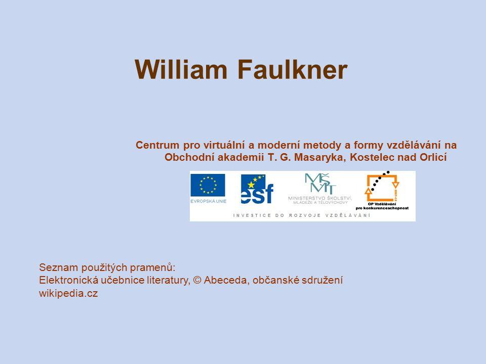 William Faulkner Centrum pro virtuální a moderní metody a formy vzdělávání na Obchodní akademii T. G. Masaryka, Kostelec nad Orlicí Seznam použitých p
