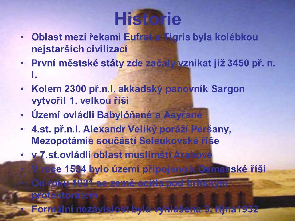 Historie Oblast mezi řekami Eufrat a Tigris byla kolébkou nejstarších civilizací První městské státy zde začaly vznikat již 3450 př. n. l. Kolem 2300