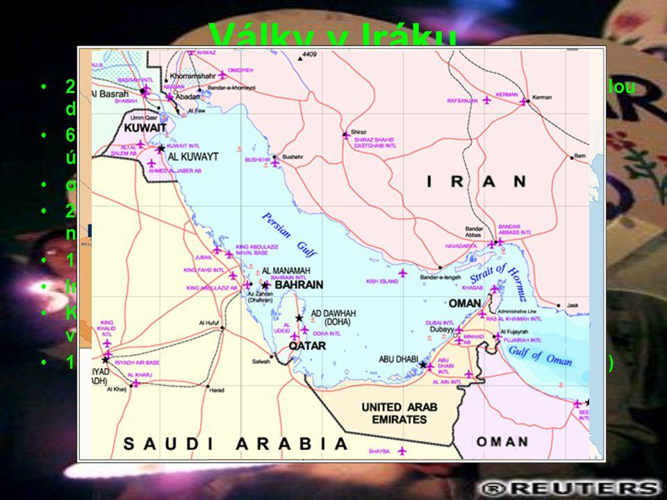 Války v Iráku 2. srpna 1990 – Irácké elitní jednotky vtrhly s obrovskou přesilou do Kuvajtu 6. srpna – Saúdská Arábie požádala sily Spojených států, z