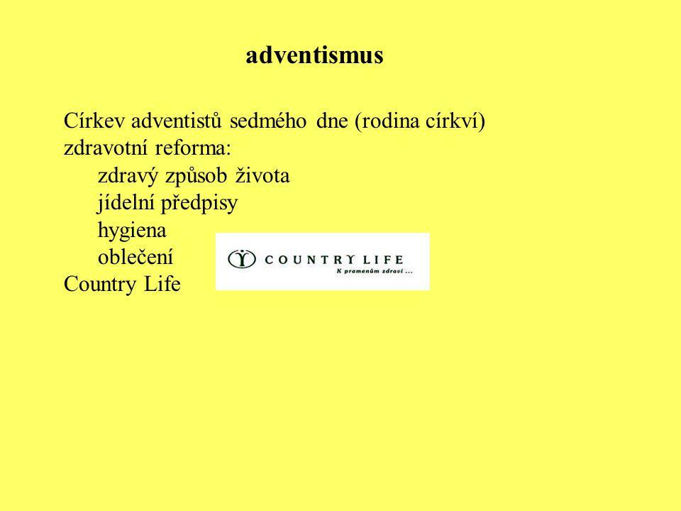 Církev adventistů sedmého dne (rodina církví) zdravotní reforma: zdravý způsob života jídelní předpisy hygiena oblečení Country Life adventismus