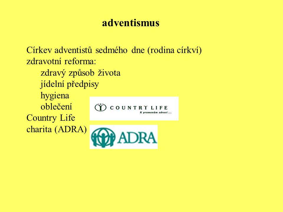 Církev adventistů sedmého dne (rodina církví) zdravotní reforma: zdravý způsob života jídelní předpisy hygiena oblečení Country Life charita (ADRA) ad
