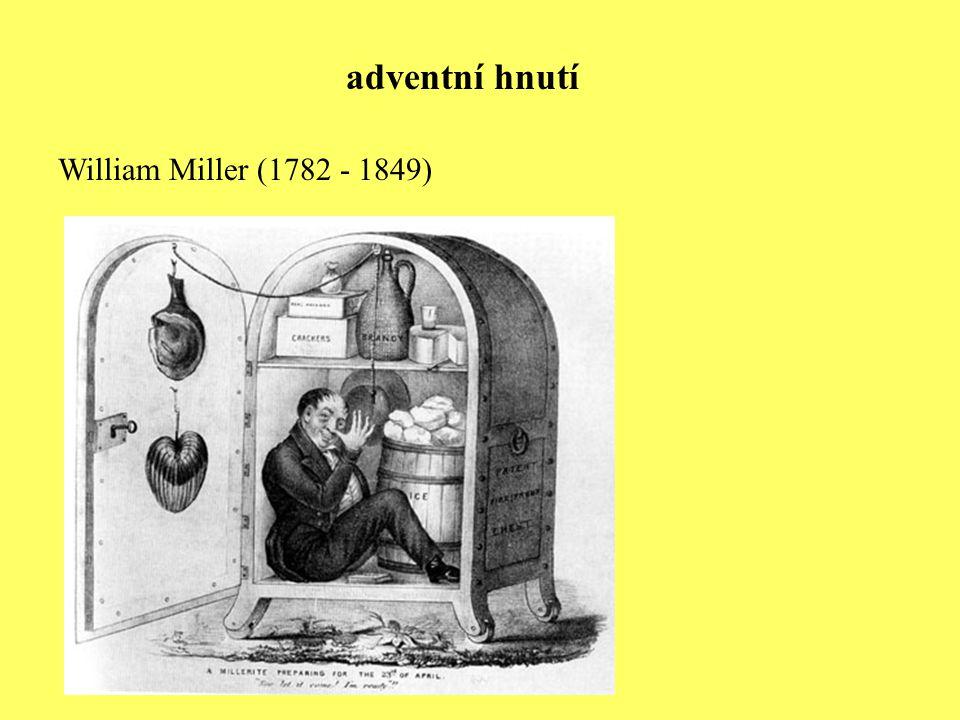 William Miller (1782 - 1849) adventní hnutí