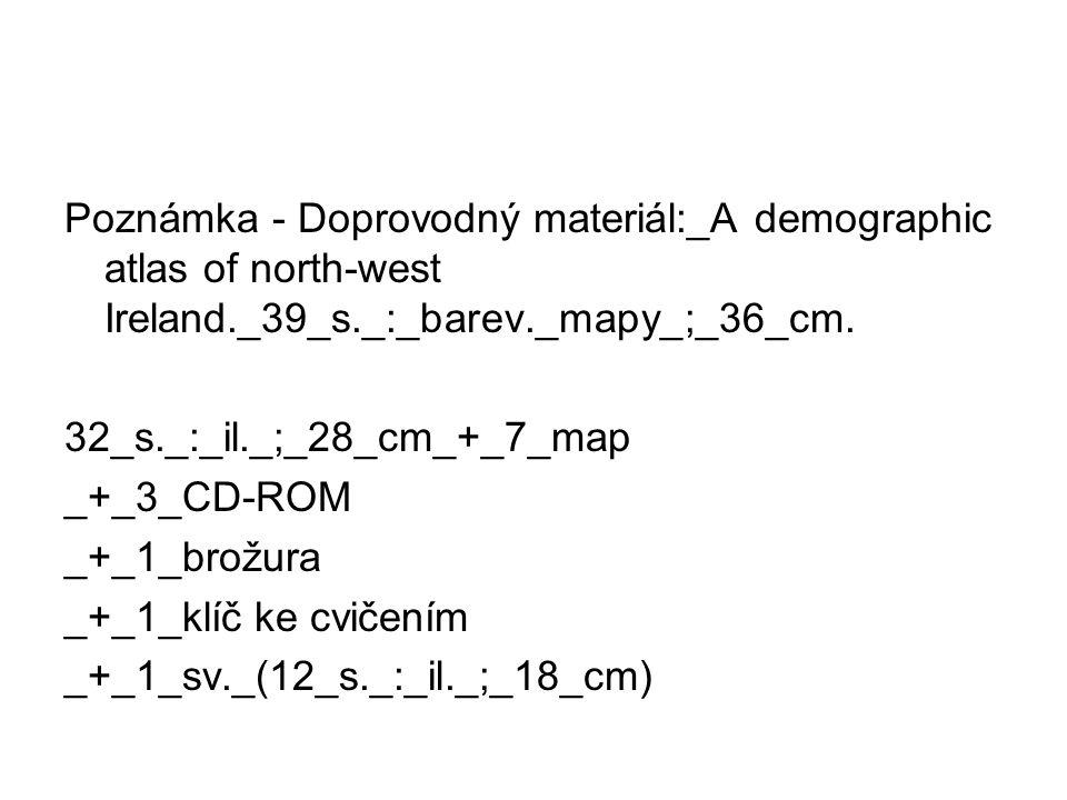 Poznámka - Doprovodný materiál:_A demographic atlas of north-west Ireland._39_s._:_barev._mapy_;_36_cm.