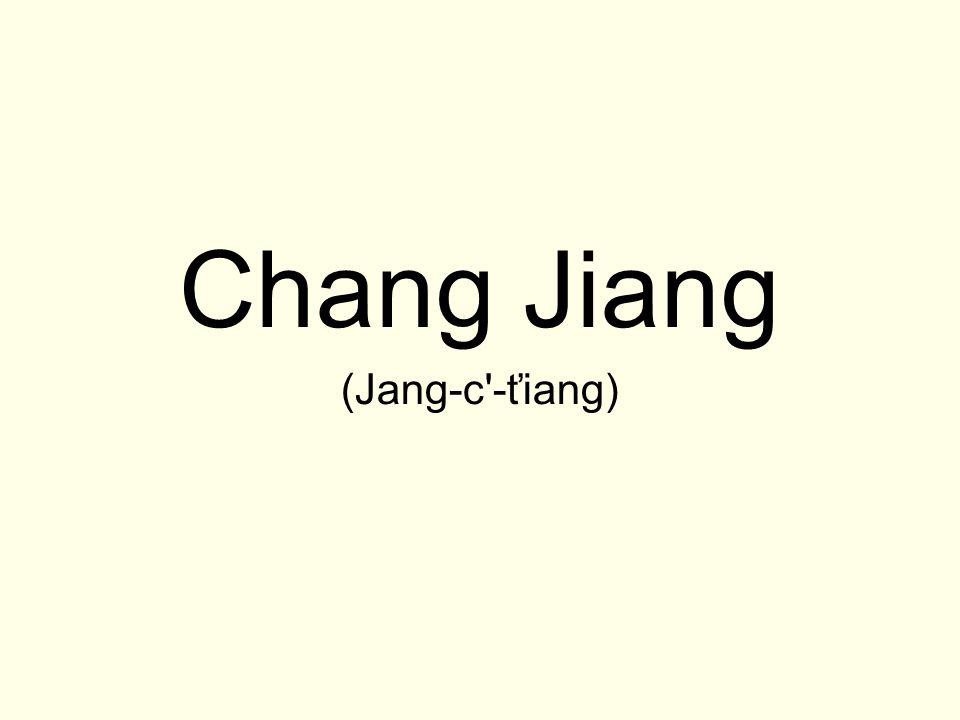 Chang Jiang (Jang-c'-ťiang)