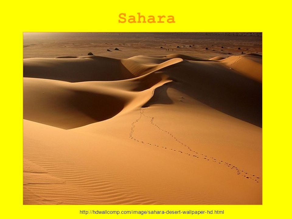 Sahara http://hdwallcomp.com/image/sahara-desert-wallpaper-hd.html