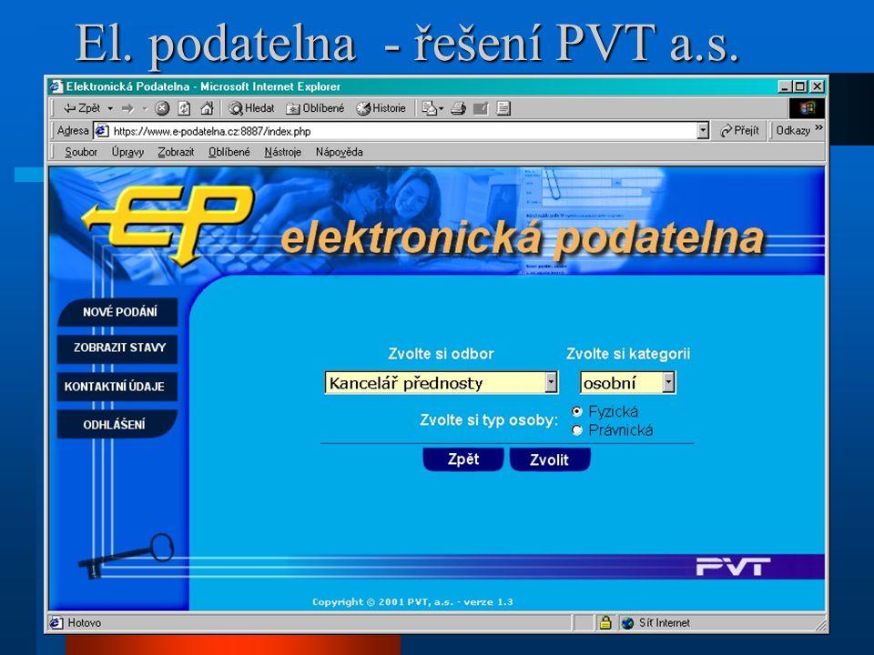 El. podatelna - řešení PVT a.s.