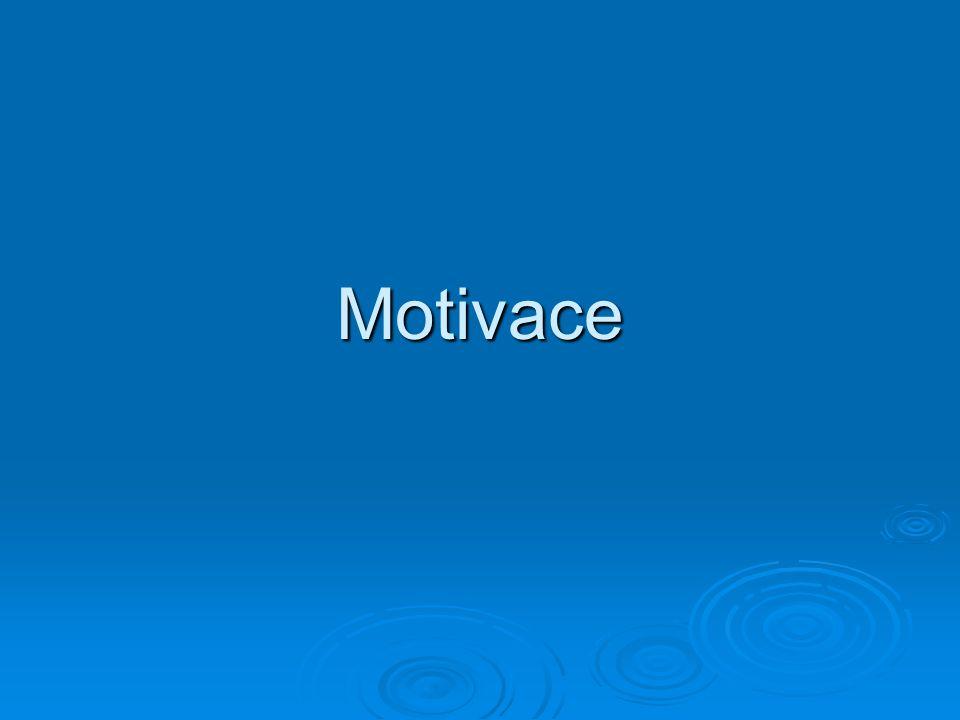 Motivace  Komplexní proces řídící směr a intenzitu úsilí jednice  Směr úsilí: vyhledáváme, jsme přitahováni určitou aktivitou  Intenzita úsilí: jak mnoho úsilí do určité aktivity vkládáme  To, co pomáhá hráčům vynakládat úsilí na dosažení výkonu.