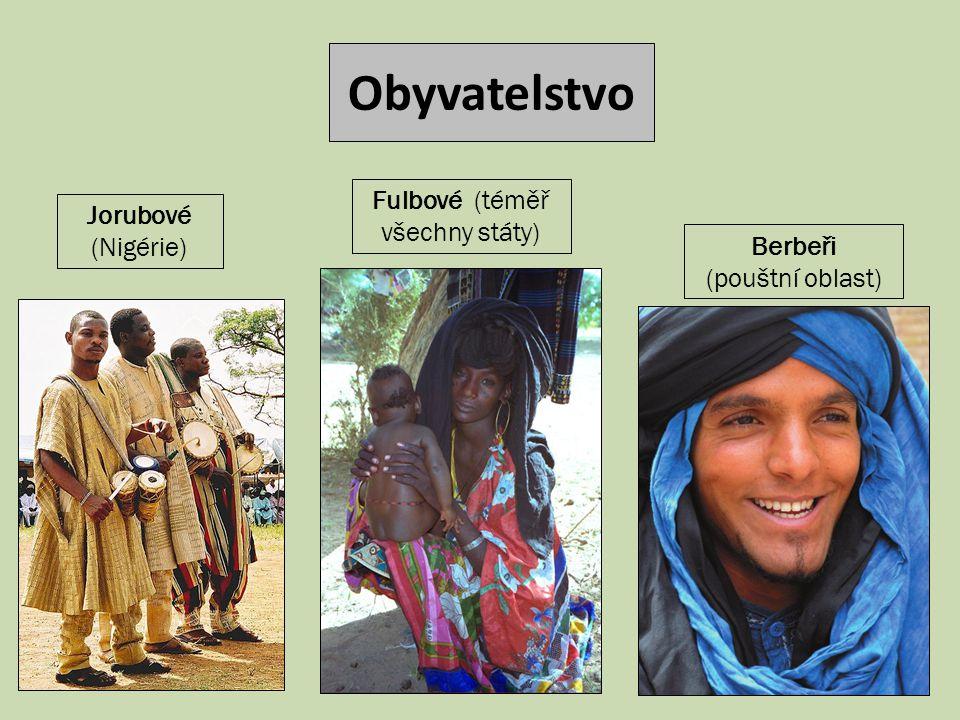 Jorubové (Nigérie) Fulbové (téměř všechny státy) Obyvatelstvo Berbeři (pouštní oblast)