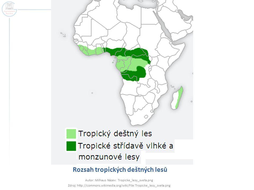 Rozsah tropických deštných lesů Autor: Milhaus Název: Tropicke_lesy_sveta.png Zdroj: http://commons.wikimedia.org/wiki/File:Tropicke_lesy_sveta.png