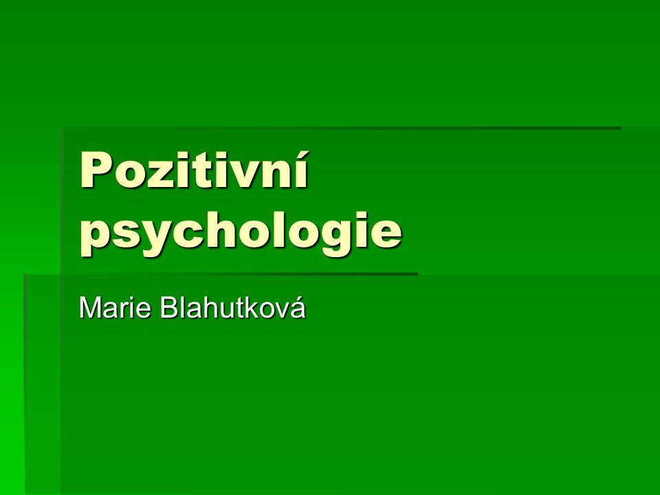 Pozitivní psychologie Marie Blahutková