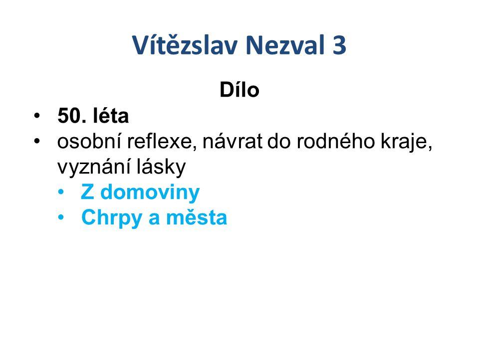 Vítězslav Nezval 3 Dílo 50.