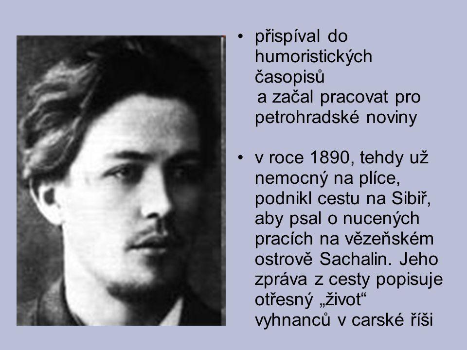 přispíval do humoristických časopisů a začal pracovat pro petrohradské noviny v roce 1890, tehdy už nemocný na plíce, podnikl cestu na Sibiř, aby psal