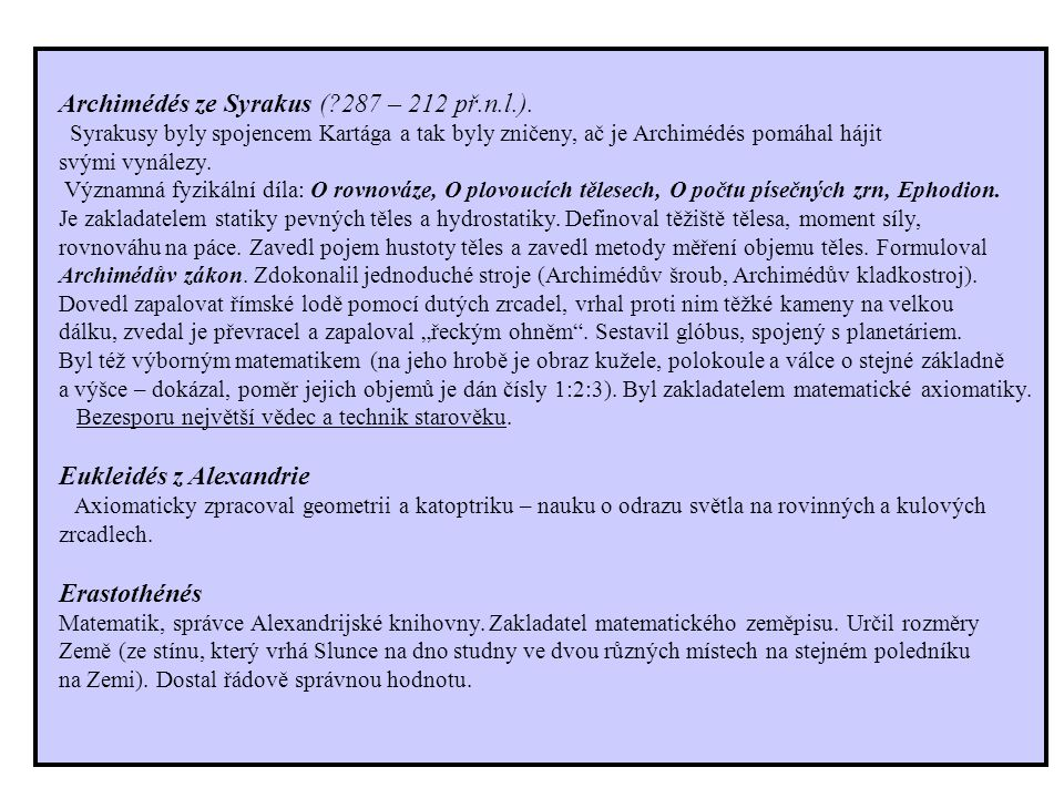 Archimédés ze Syrakus (?287 – 212 př.n.l.).