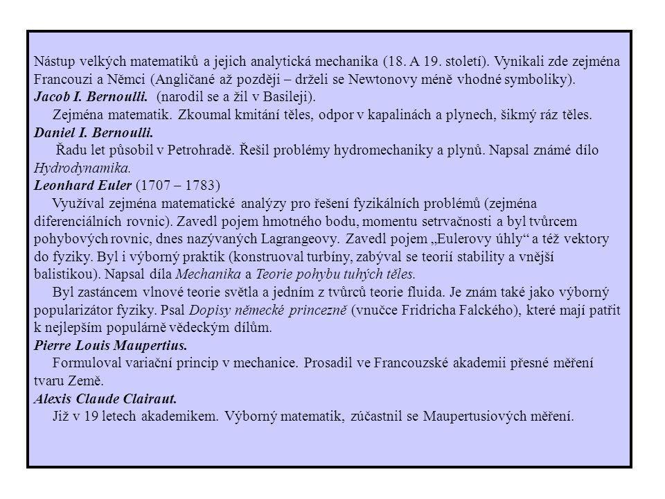 Nástup velkých matematiků a jejich analytická mechanika (18.