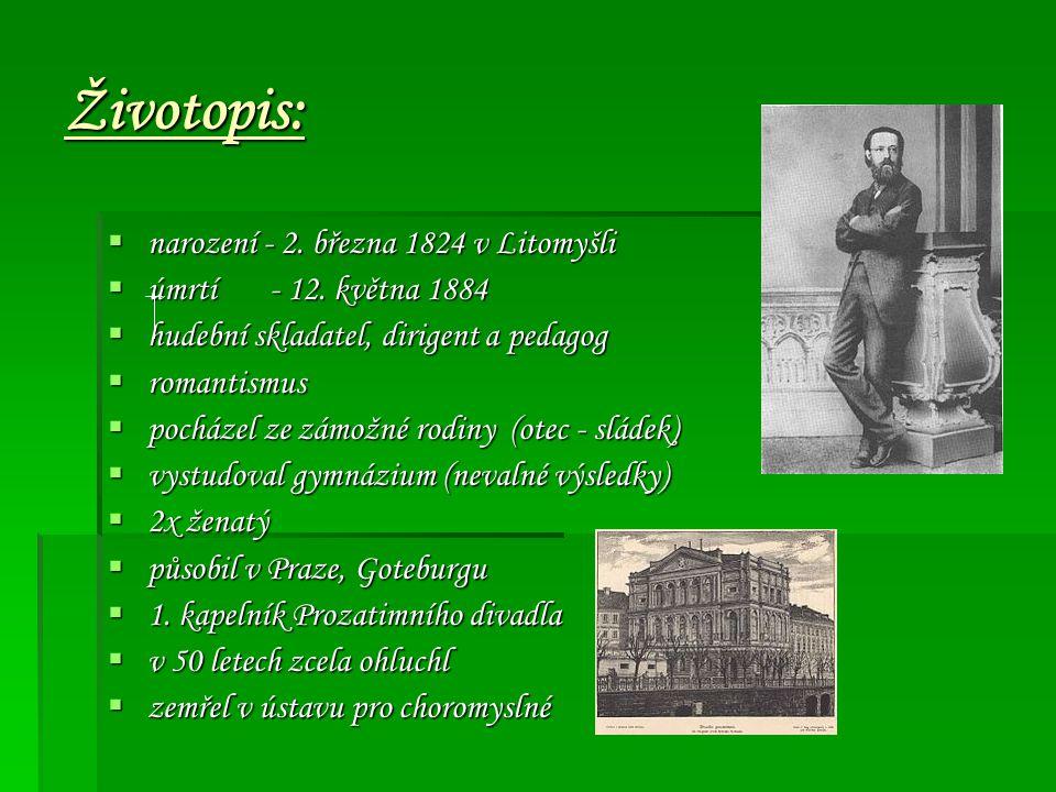 Životopis:  narození - 2.března 1824 v Litomyšli  úmrtí - 12.