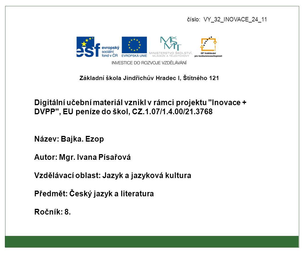 číslo: VY_32_INOVACE_24_11 Digitální učební materiál vznikl v rámci projektu