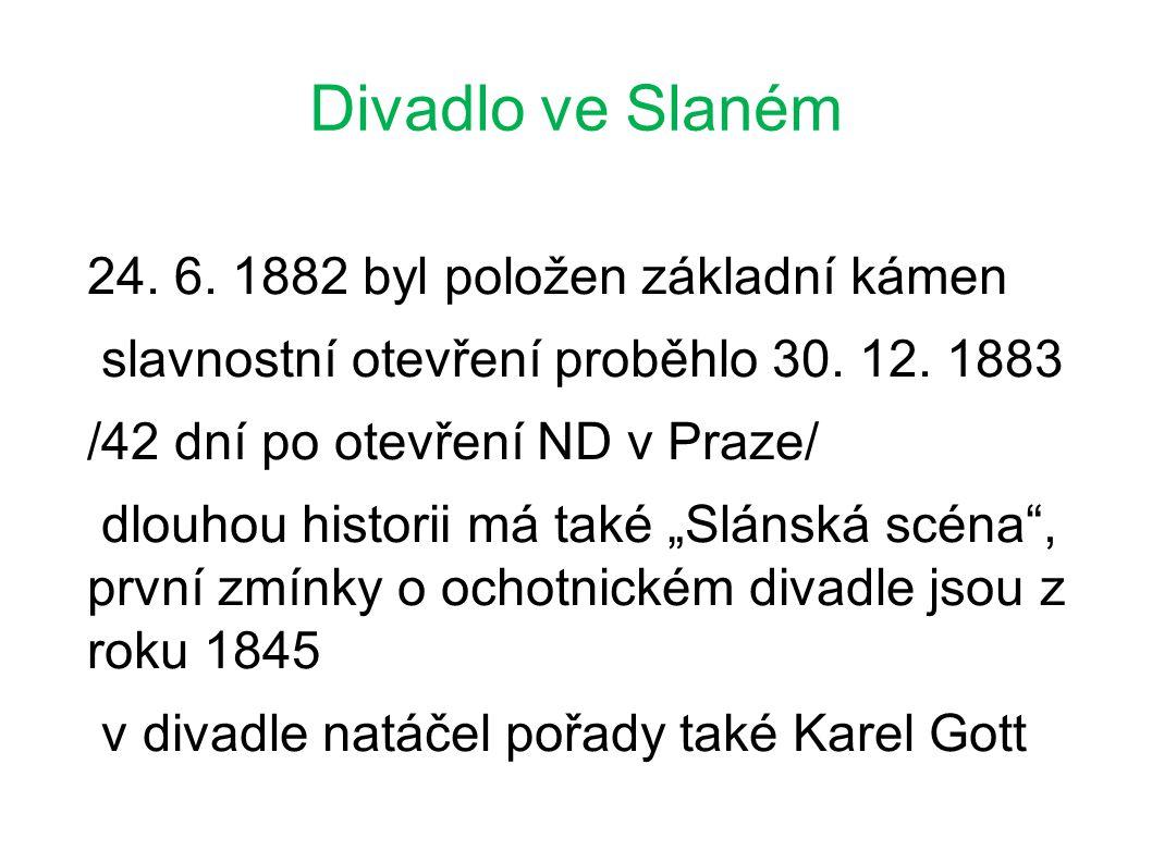 24. 6. 1882 byl položen základní kámen slavnostní otevření proběhlo 30.