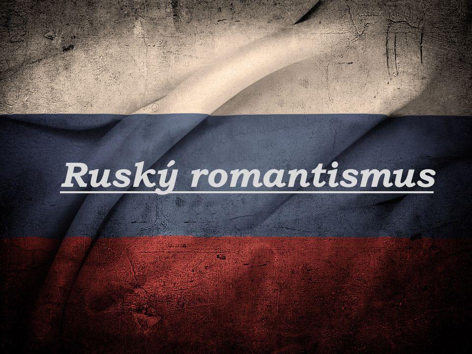 Alexandr Sergejevič Puškin (1799-1837) Považován za vejvýznamnějšího ruského básníka Zakladatel novodobé ruské literatury Pocházel ze šlechtického rodu Zemřel při souboji pistolemi s milencem své ženy