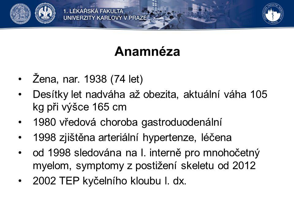 Anamnéza Žena, nar. 1938 (74 let) Desítky let nadváha až obezita, aktuální váha 105 kg při výšce 165 cm 1980 vředová choroba gastroduodenální 1998 zji