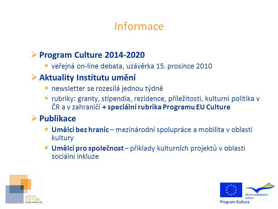 Informace  Program Culture 2014-2020  veřejná on-line debata, uzávěrka 15.
