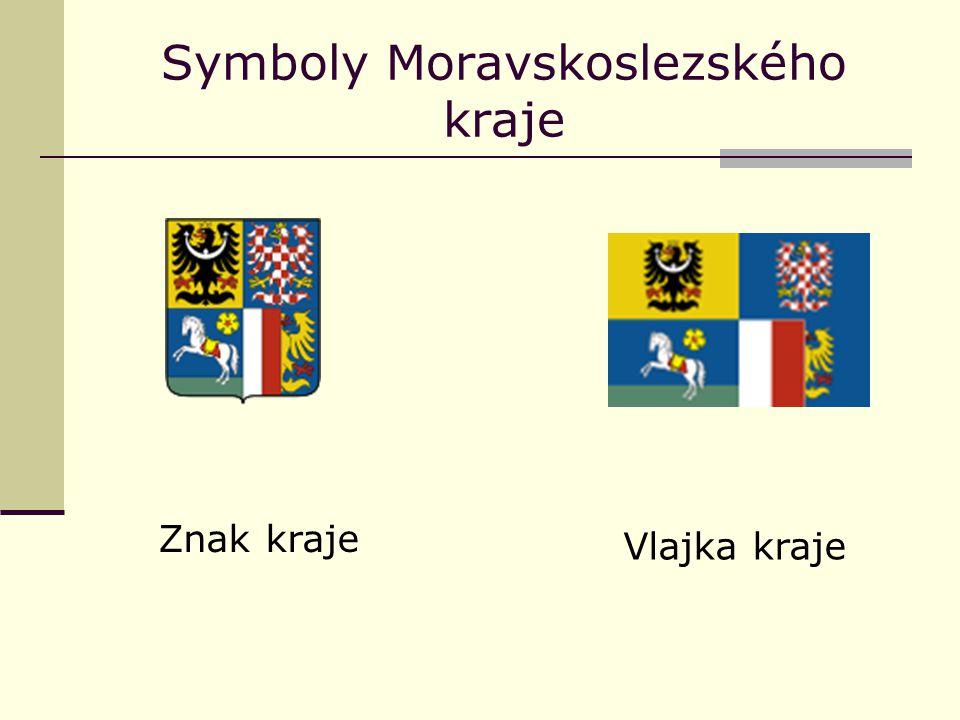 Symboly Moravskoslezského kraje Znak kraje Vlajka kraje