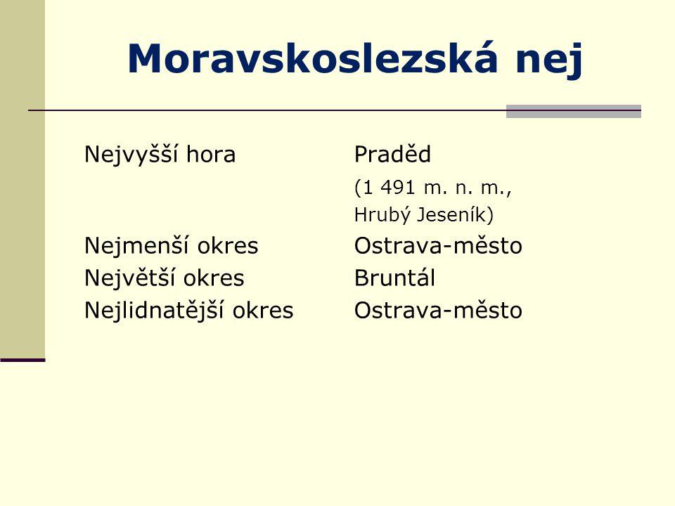 Moravskoslezská nej Nejvyšší horaPraděd (1 491 m. n.
