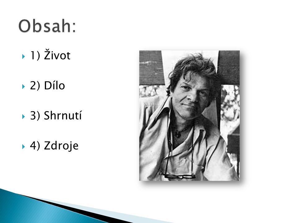  1930 – 2001  americký básník, nejmladší z představitelů Beatníků  dítě ulice  vězněn za krádeže (1942), loupežní přepadení (1947)