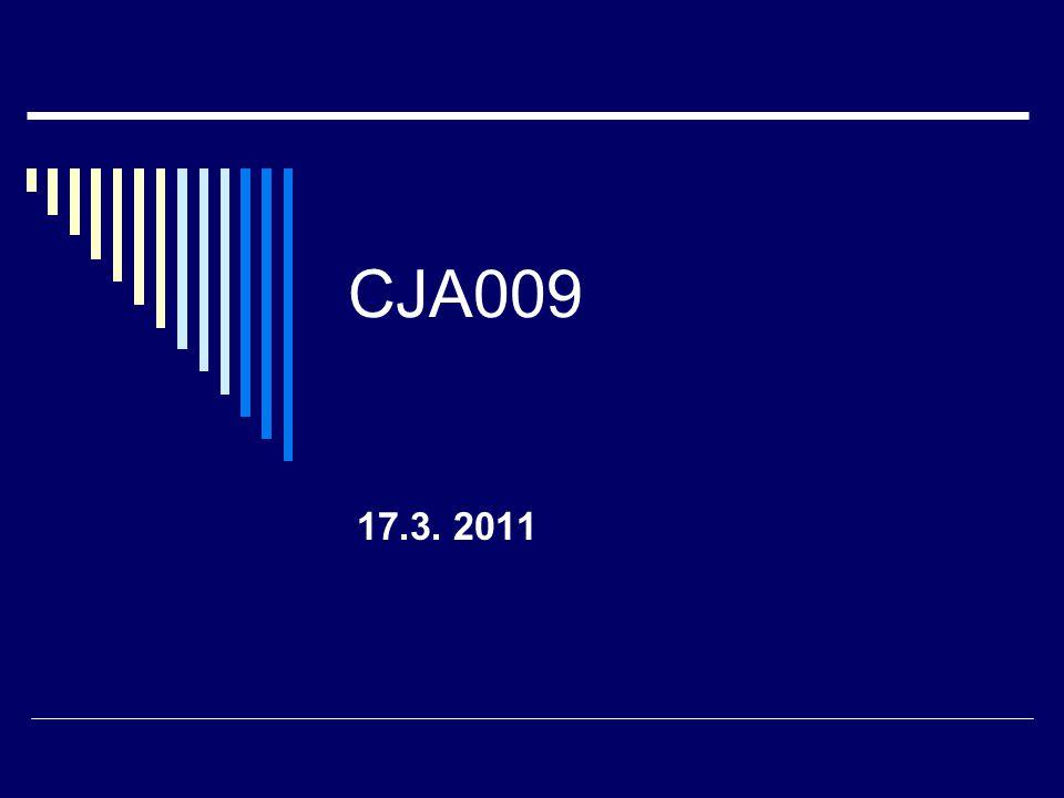 CJA009 17.3. 2011