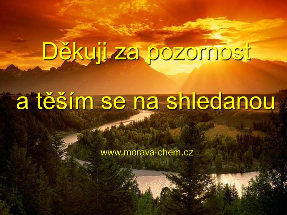 www.morava-chem.cz Děkuji za pozornost a těším se na shledanou
