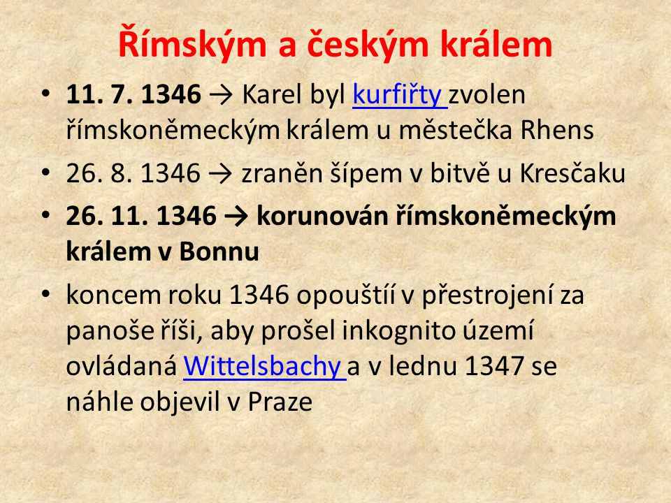 Římským a českým králem 11. 7.