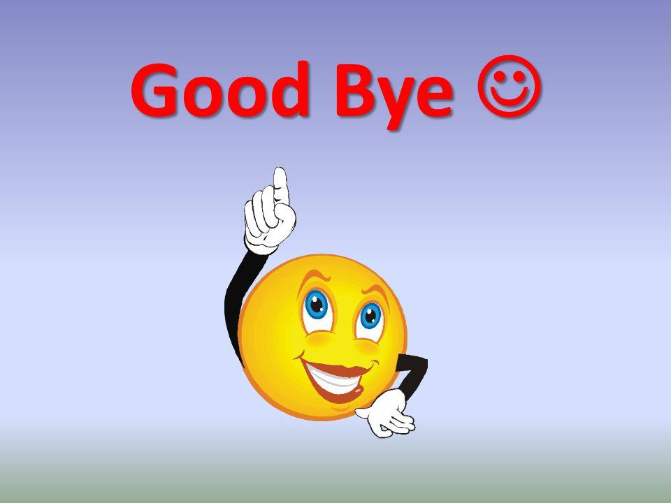Good Bye Good Bye