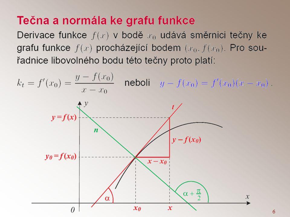 5 Transformace parametru Nechť je funkcí X(t) dána křivka k třídy C n, t  I. Na intervalu J nechť je definována funkce t = f(u) s následujícími vlast