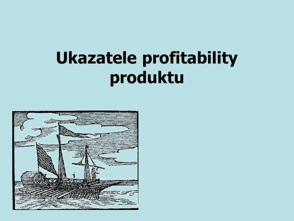 Ukazatele profitability produktu