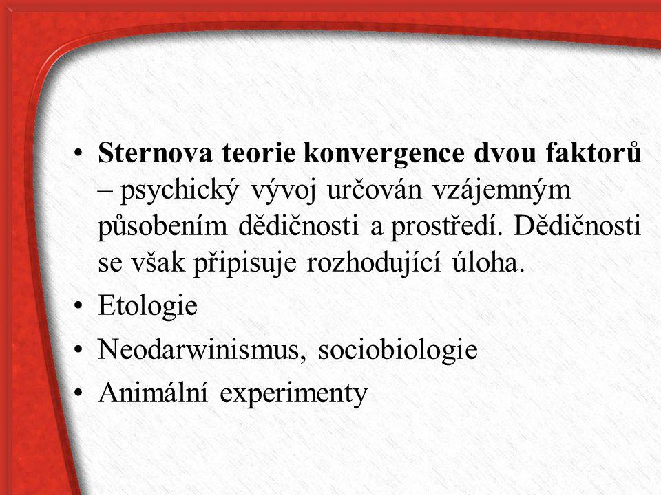 Sternova teorie konvergence dvou faktorů – psychický vývoj určován vzájemným působením dědičnosti a prostředí. Dědičnosti se však připisuje rozhodujíc