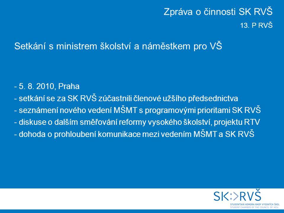 Setkání s ministrem školství a náměstkem pro VŠ - 5.