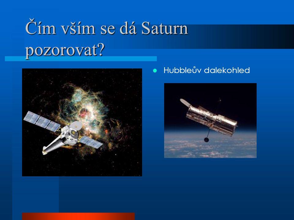 Čím vším se dá Saturn pozorovat? Hubbleův dalekohled
