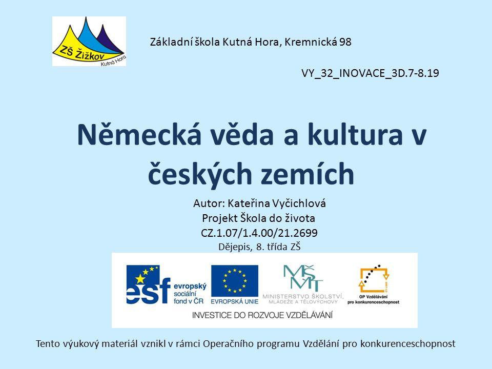 VY_32_INOVACE_3D.7-8.19 Autor: Kateřina Vyčichlová Projekt Škola do života CZ.1.07/1.4.00/21.2699 Dějepis, 8.