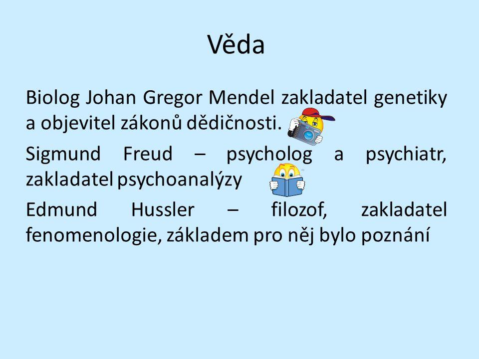 Věda Biolog Johan Gregor Mendel zakladatel genetiky a objevitel zákonů dědičnosti.