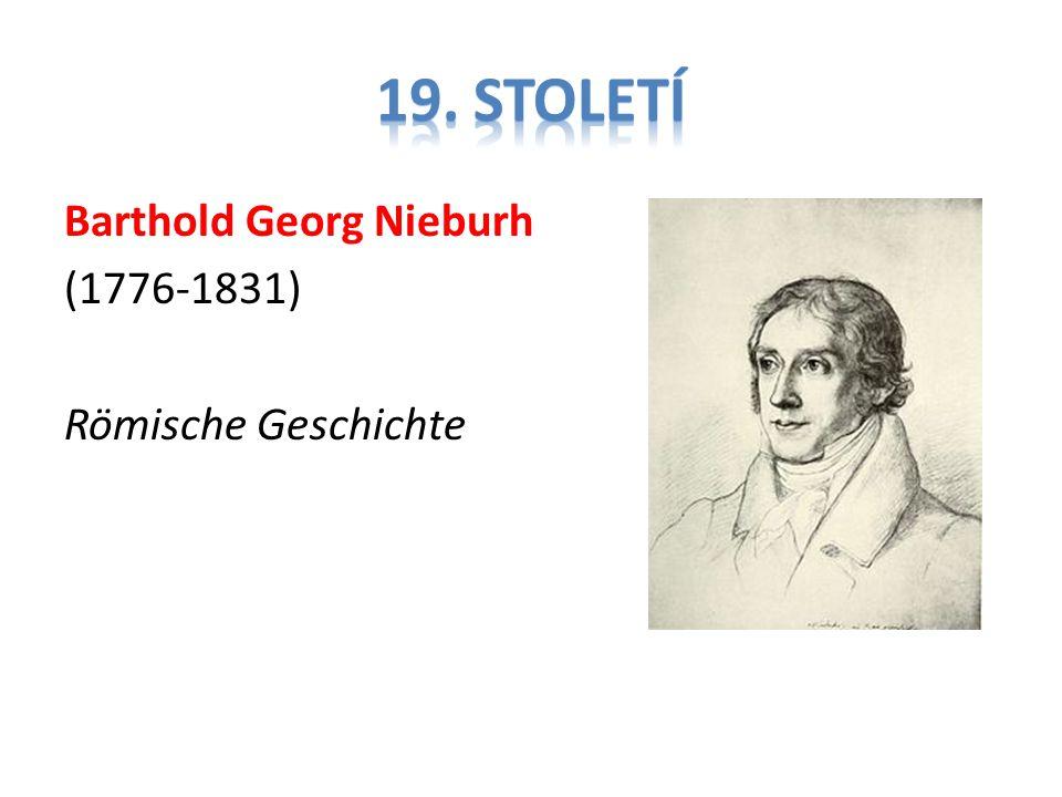 Barthold Georg Nieburh (1776-1831) Römische Geschichte