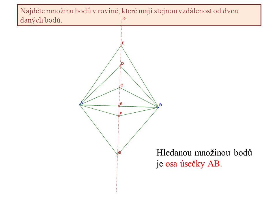 Najděte množinu bodů v rovině, které mají stejnou vzdálenost od dvou daných bodů.