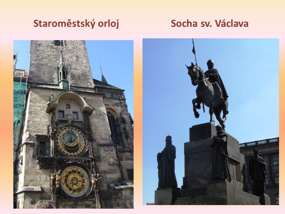 Staroměstský orlojSocha sv. Václava