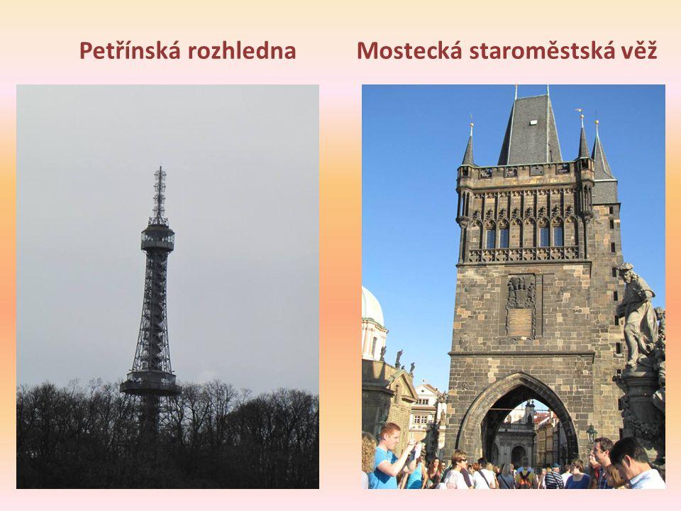 Petřínská rozhlednaMostecká staroměstská věž