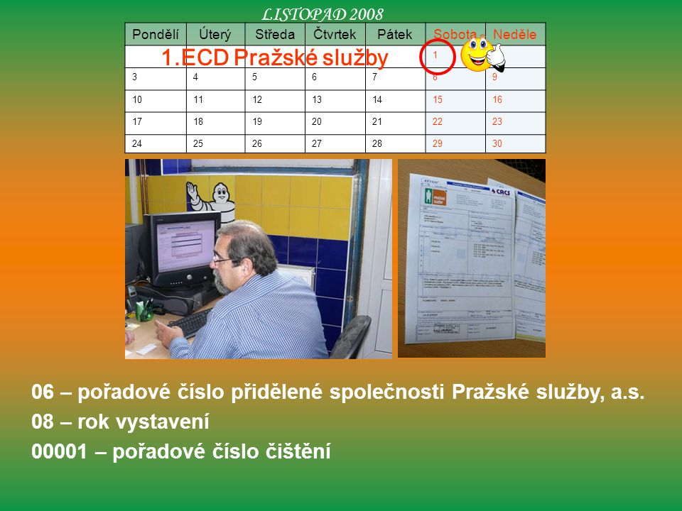 06 – pořadové číslo přidělené společnosti Pražské služby, a.s.