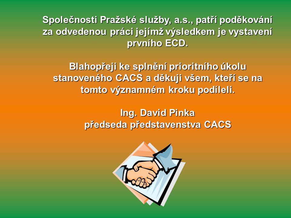 Společnosti Pražské služby, a.s., patří poděkování za odvedenou práci jejímž výsledkem je vystavení prvního ECD.